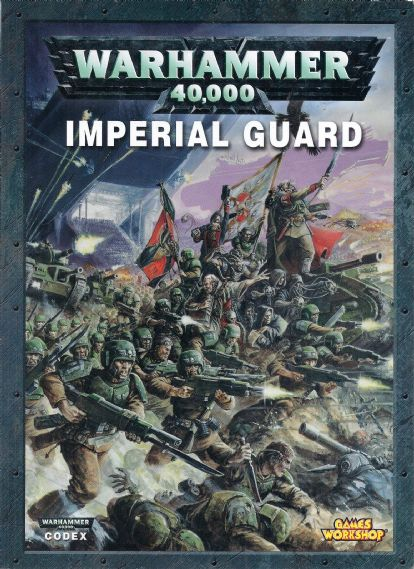 Imperial Guard Codex Rulebook 2008